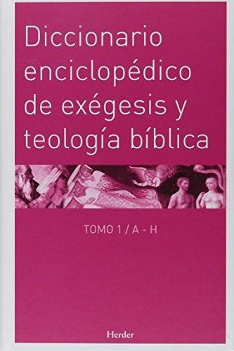 Diccionario Enciclopedico De Exegesis y Teologia Biblica ( Marciano Villanueva Salas Edcion, ...