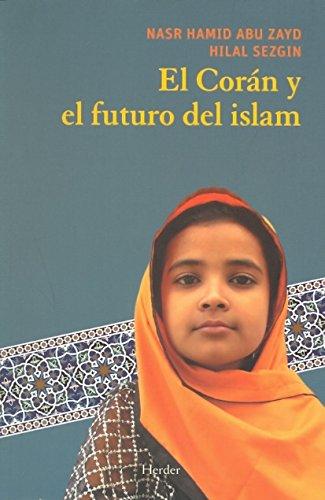 9788425425950: El Coran y el futuro del Islam / Koran and the Future of Islam