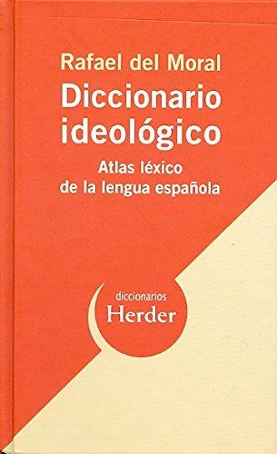 9788425425998: Diccionario ideológico: Atlas léxico de la lengua española (Diccionarios Herder)