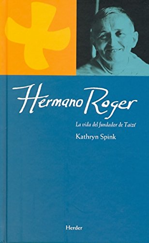 9788425426094: Hermano Roger: La vida del fundador de Taizé (Maestros espirituales)