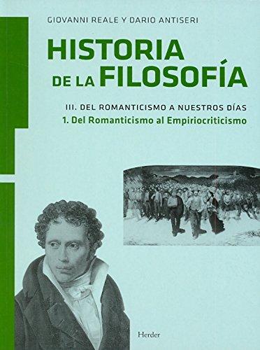 9788425426186: Historia de la Filosofía Vol.III: Del Romanticismo a nuestros días Tomo 1. Del Romanticismo al Empiriocriticismo