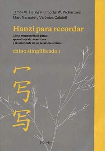 9788425426438: Hanzi para recordar. Chino simplificado I: Curso mnemotécnico para el aprendizaje de la escritura y el significado de los caracteres chinos