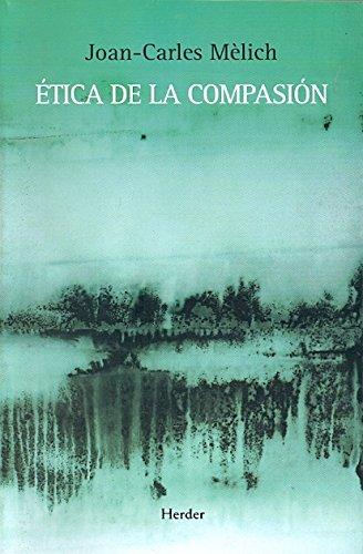 9788425426599: Ética de la compasión
