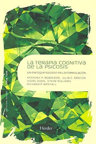 9788425426766: Terapia cognitiva de la psicosis: Un enfoque basado en la formulación (3P)
