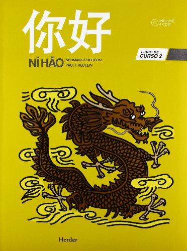 9788425426858: Nǐ Hǎo 2 Libro de curso + 4 CDs