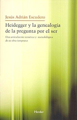 9788425426964: Heidegger y la Genealogía de la Pregunta por el ser (Spanish Edition)