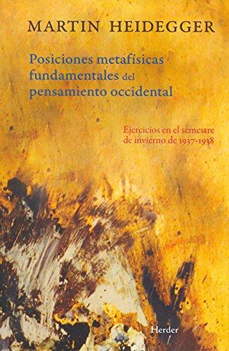 9788425427343: Las Posiciones metafísicas fundamentales del pensamiento occidental (Spanish Edition)