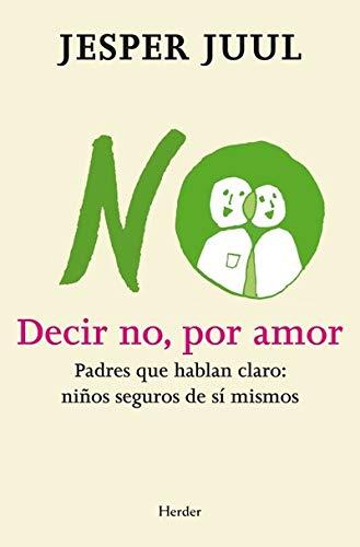 9788425427497: Decir No Por Amor