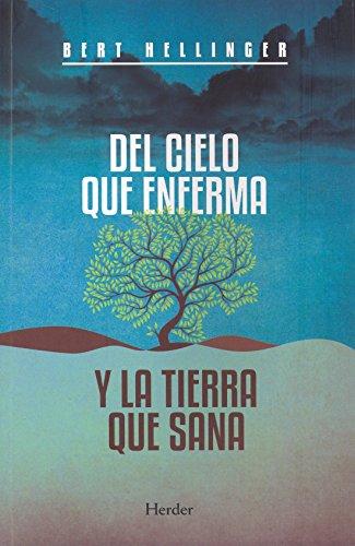 9788425427541: Del Cielo Que Enferma y La Tierra Que Sana (Spanish Edition)