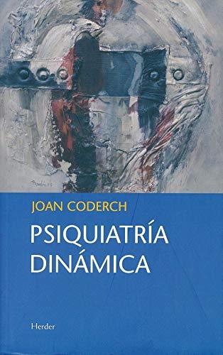 Psiquiatria dinamica: CODERCH, JOAN