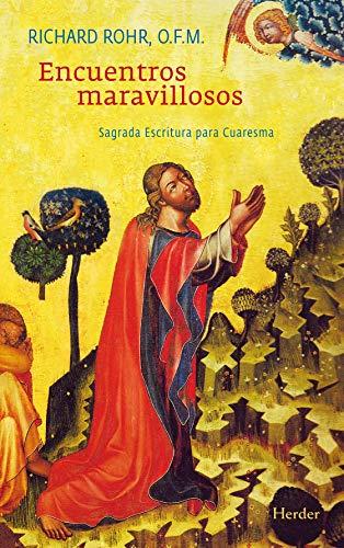 9788425427787: Encuentros maravillosos. Sagrada Escritura para Cuaresma