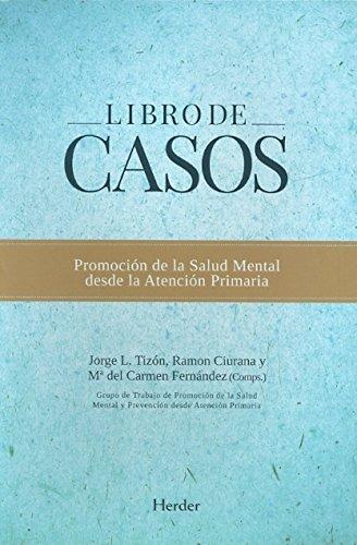 Libro de casos / Book of cases: Jorge Luis Tizón