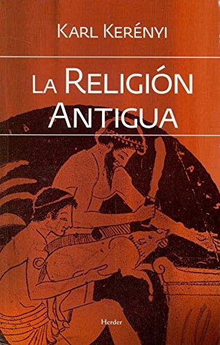9788425428449: RELIGION ANTIGUA, LA
