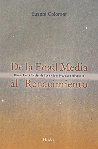 9788425428524: De la Edad Media al Renacimiento: Ramón Llull - Nicolás de Cusa - Juan Pico della Mirandola