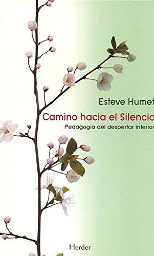 9788425429538: Camino Hacia El Silencio (Espiritualidad Herder)
