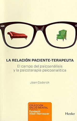 LA RELACIÓN PACIENTE-TERAPEUTA : EL CAMPO DEL: CODERCH, JOAN