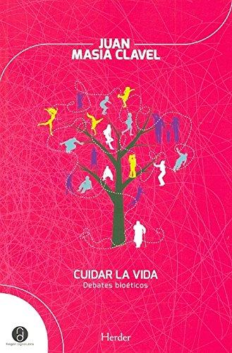 9788425431319: Cuidar la vida: Debates bioéticos (Religión Digital)