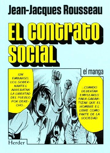 CONTRATO SOCIAL, EL EL MANGA: ROUSSEAU, J-J.