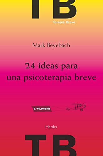 9788425432736: 24 ideas para una psicoterapia breve