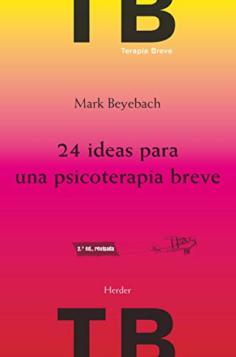 9788425432736: 24 ideas para una psicoterapia breve (2ª ed.)