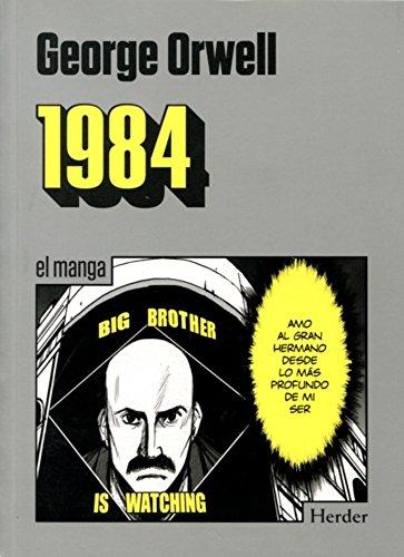 1984 el manga.: Orwell, George