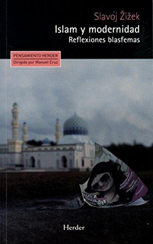 9788425434686: Islam y modernidad: Reflexiones blasfemas (Spanish Edition)