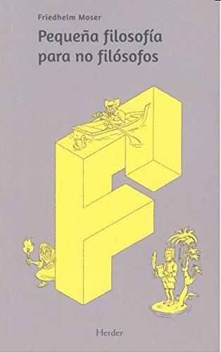9788425439728: Pequeña filosofía para no filósofos (2ª ed. 2017)