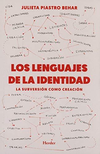 9788425442445: Los lenguajes de la identidad: La subversión como creación