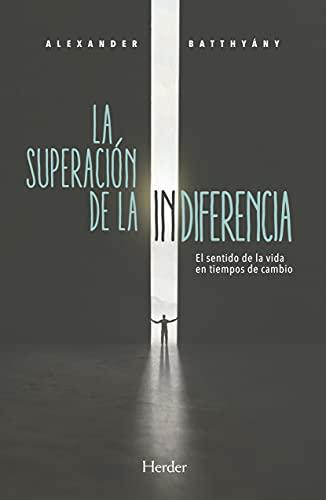 9788425443541: SUPERACION DE LA INDIFERENCIA,LA