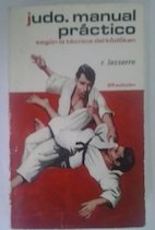 MANUAL DE JUDO: LASSERRE, ROBERT YÁÑEZ,