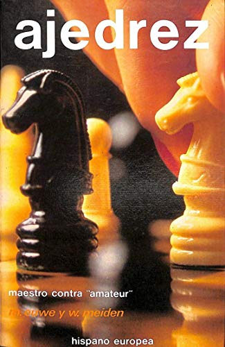 9788425507007: Ajedrez maestro contra amateur