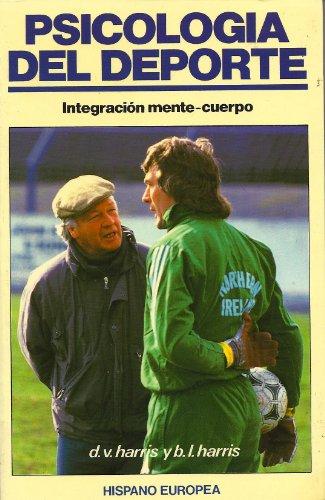 9788425507564: Psicología del deporte: integración mente-cuerpo