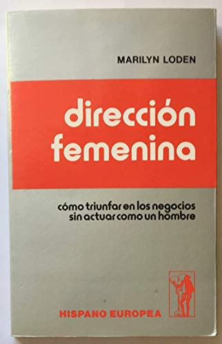 9788425507649: Direccion femenina