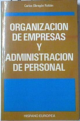 9788425507939: Organizacion De Empresas Y Administracion De Personal