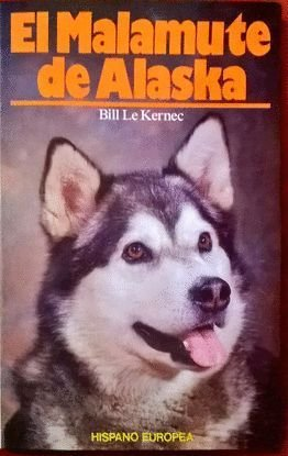9788425508219: El Malamute de Alaska (Spanish Edition)