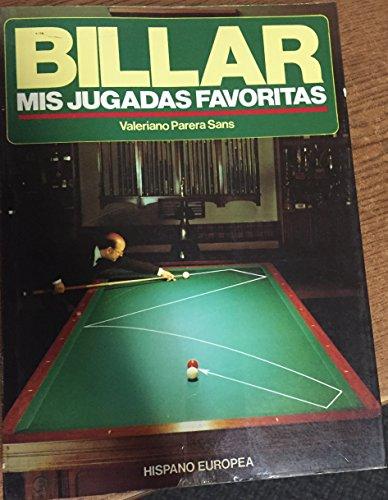 BILLAR. Mis jugadas favoritas.: PARERA SANS, Valeriano