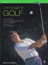Como jugar al golf/ The Sackville Golf: Lewis, Beverly