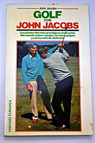 9788425508868: Golf Con John Jacobs (Spanish Edition)