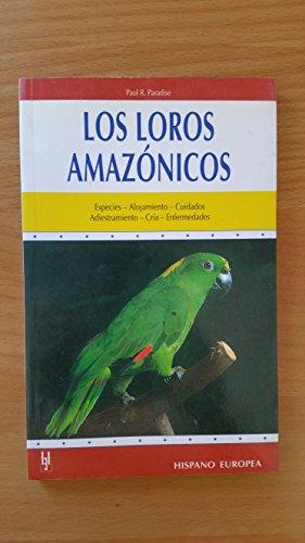 9788425508998: Los loros amazonicos