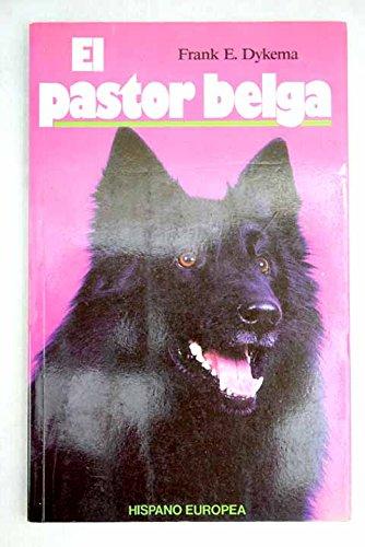 9788425509094: El pastor belga