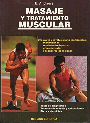 9788425509216: Masaje Y Tratamiento Muscular