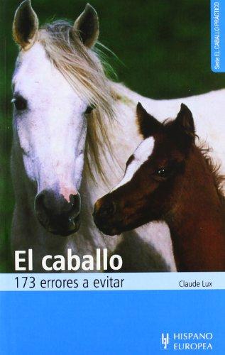 el caballo trucos y consejos para su eleccion y compra el caballo practico