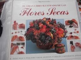 9788425509612: Flores secas (gran libro ilustrado)
