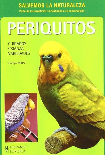 9788425509759: Periquitos / Pet Parakeet: Cuidados, Crianza, Variedades (Spanish Edition)