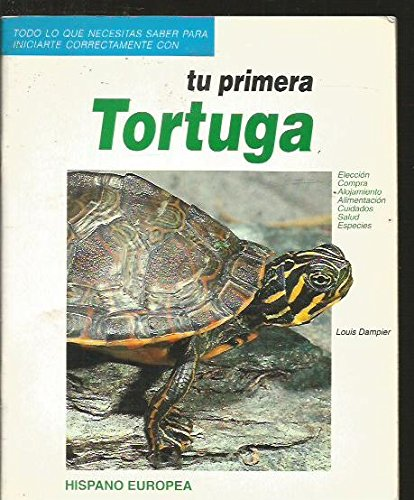 9788425509865: Tu Primera Tortuga/ Your First Turtle (Spanish Edition)