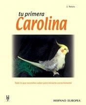 9788425510311: Tu primera carolina