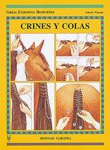 9788425510670: Crines y colas (Guías ecuestres ilustradas)