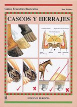 9788425510694: Cascos y herrajes (Guías ecuestres ilustradas)