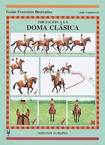 9788425510700: Iniciacion a La Doma Clasica/ Dressage Test Techniques (Spanish Edition)