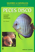 9788425510892: Peces Disco / Discus... as a Hobby: Cuidados, Crianza, Variedades / Everything You Need to Know to Get Started (Salvemos La Naturaleza / Save our Planet) (Spanish Edition)